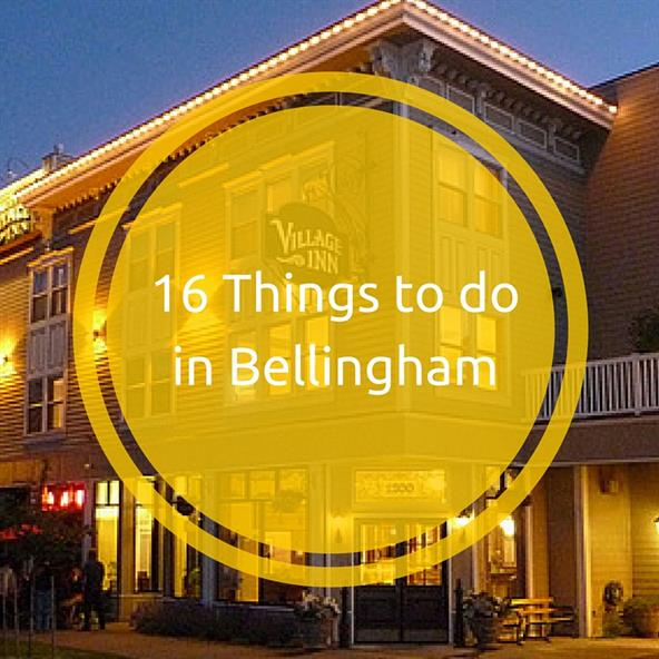 16 Things to do in Bellingham