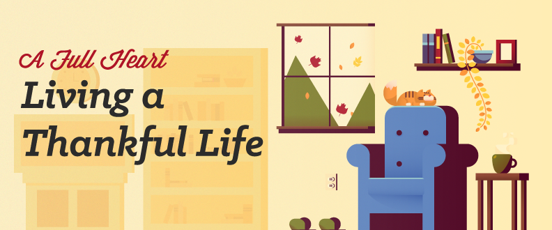 A Full Heart: Living A Thankful Life