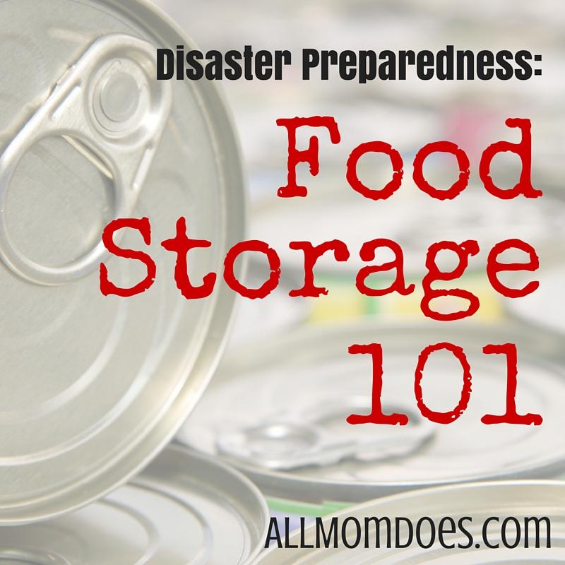 Disaster Preparedness:  Food Storage 101