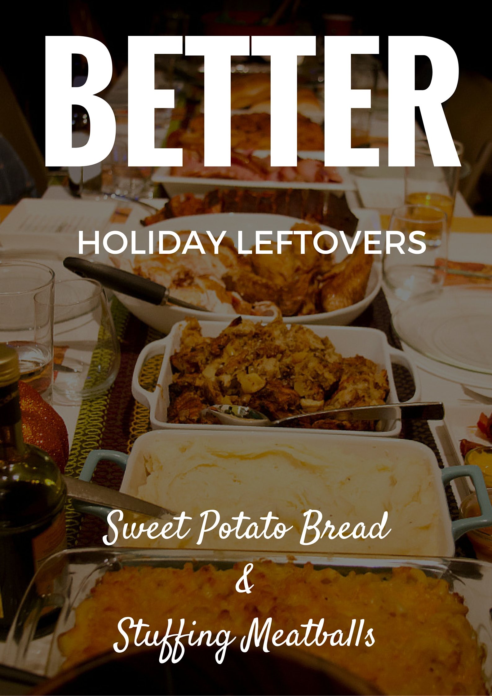 Better Holiday Leftovers