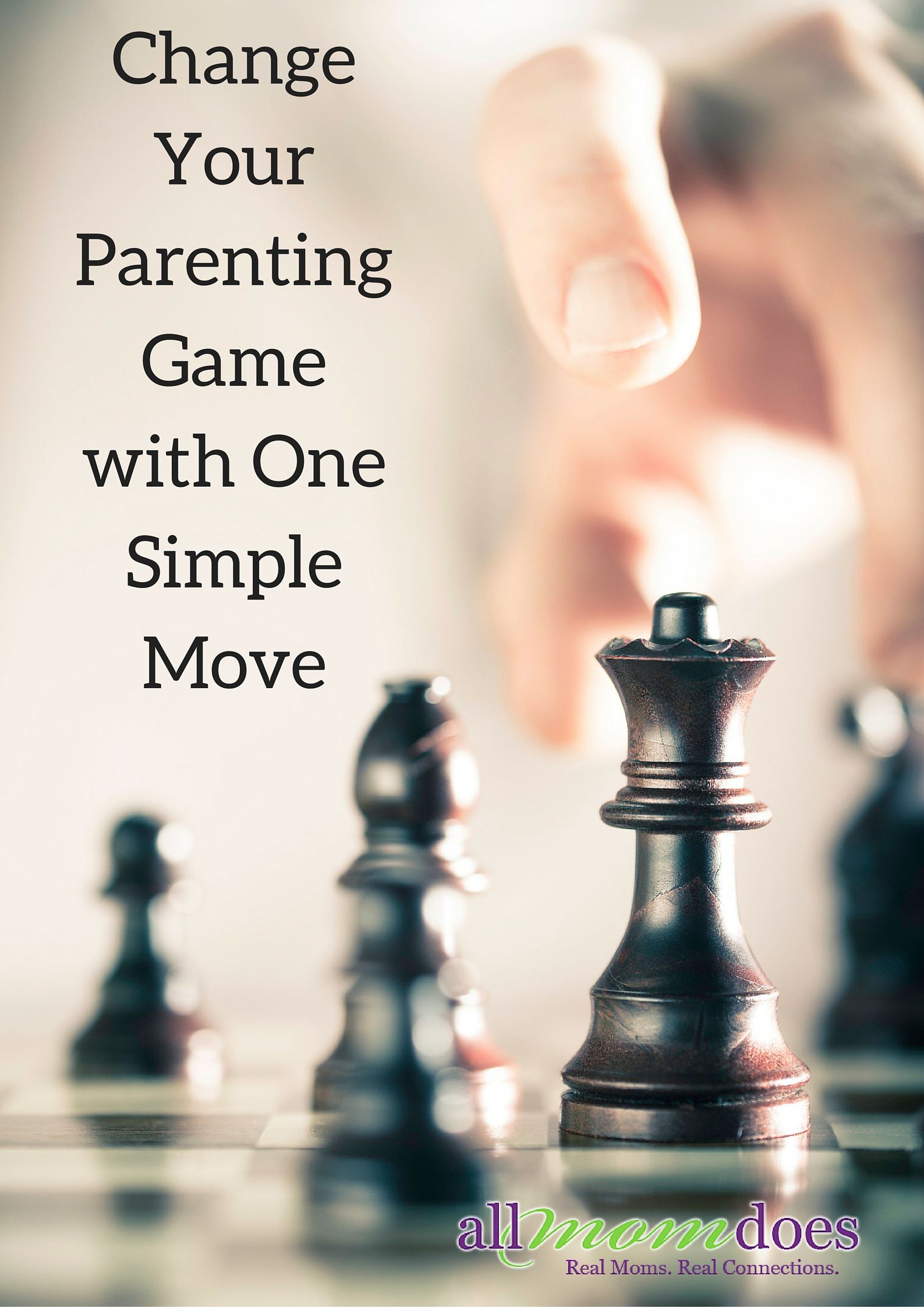 Change Your Parenting Game with One Simple Move