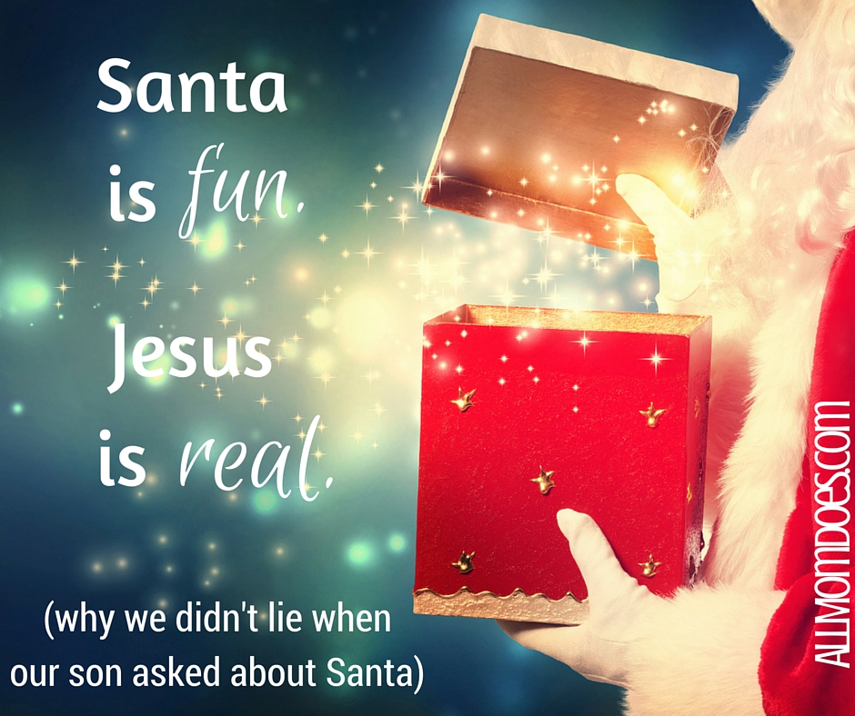 Why We Didn't Lie When Our Son Asked Us if Santa was Real