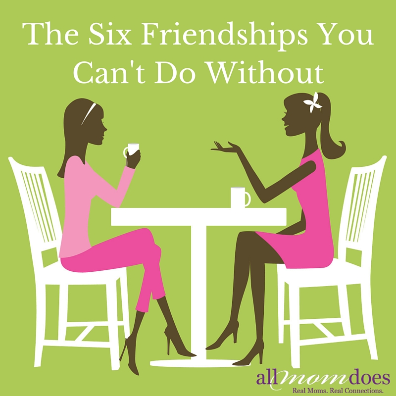 The Six Friendships You Can't Do Without