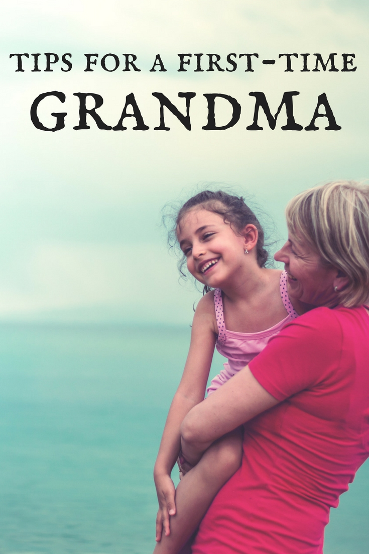 Going to be a grandma? Here are tips for first time grandmothers.