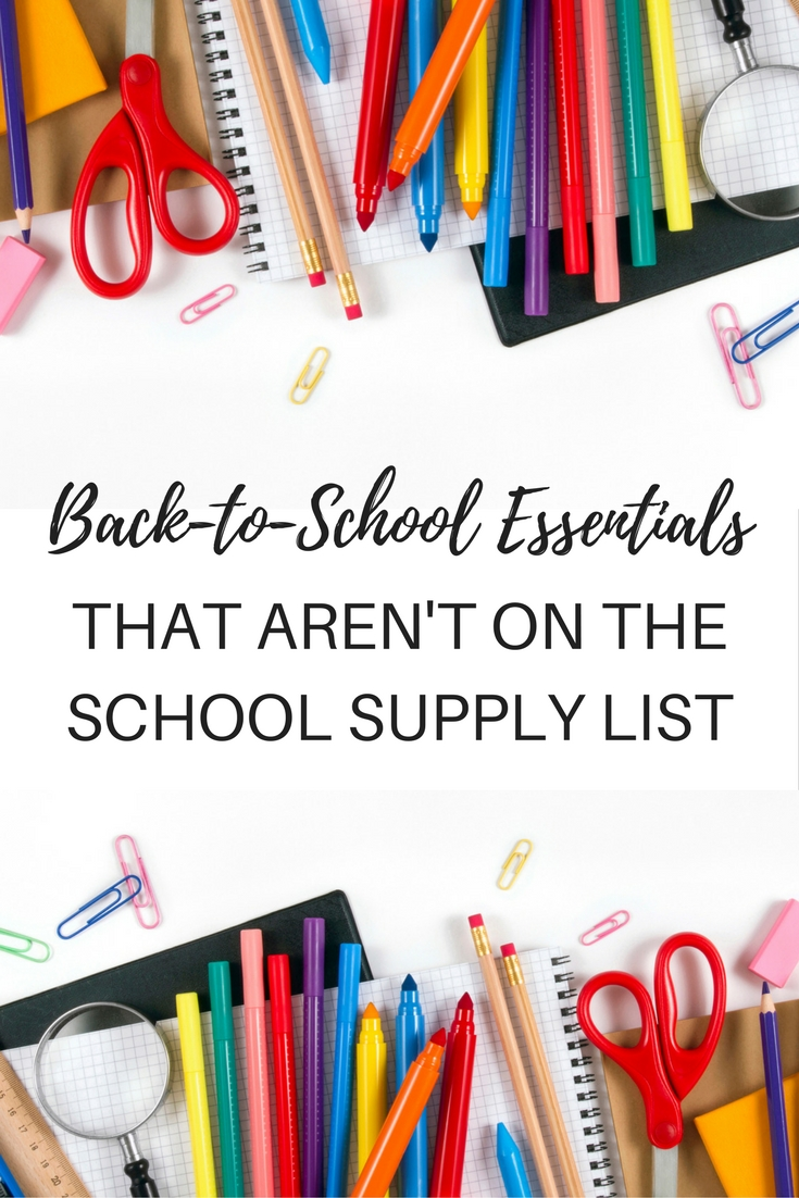 Back to school essentials that aren't on the school supply list.