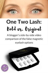 A review of false magnetic eyelashes One Two Lash. A comparison of bold vs. original.