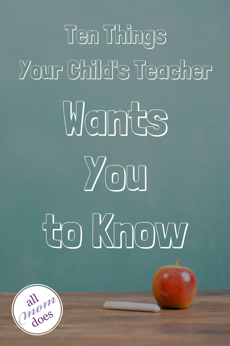 The parent teacher relationship can be tricky. Here's what your child's teacher wishes you knew.