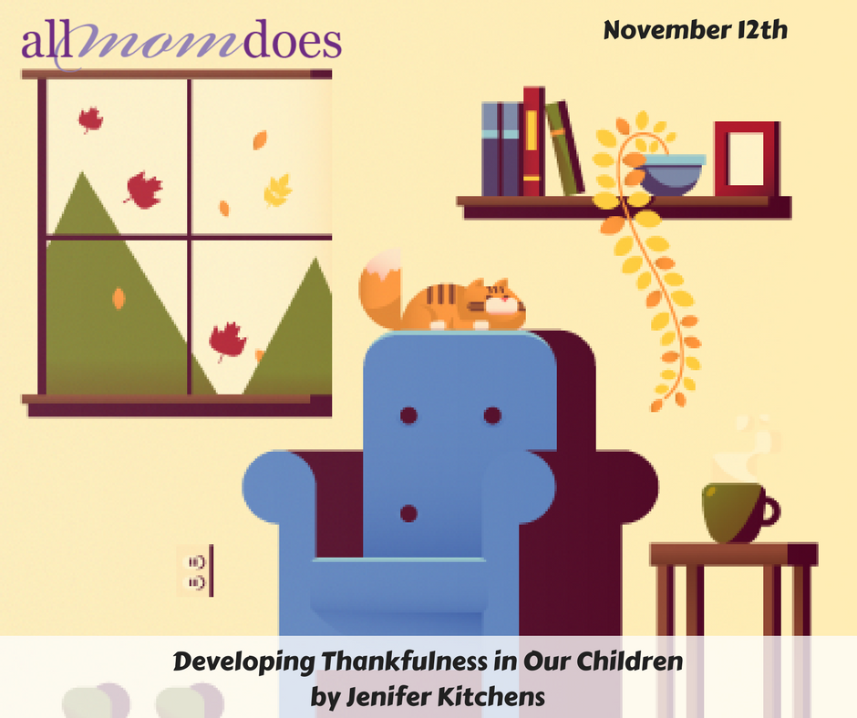 Developing Thankfulness in Our Children
