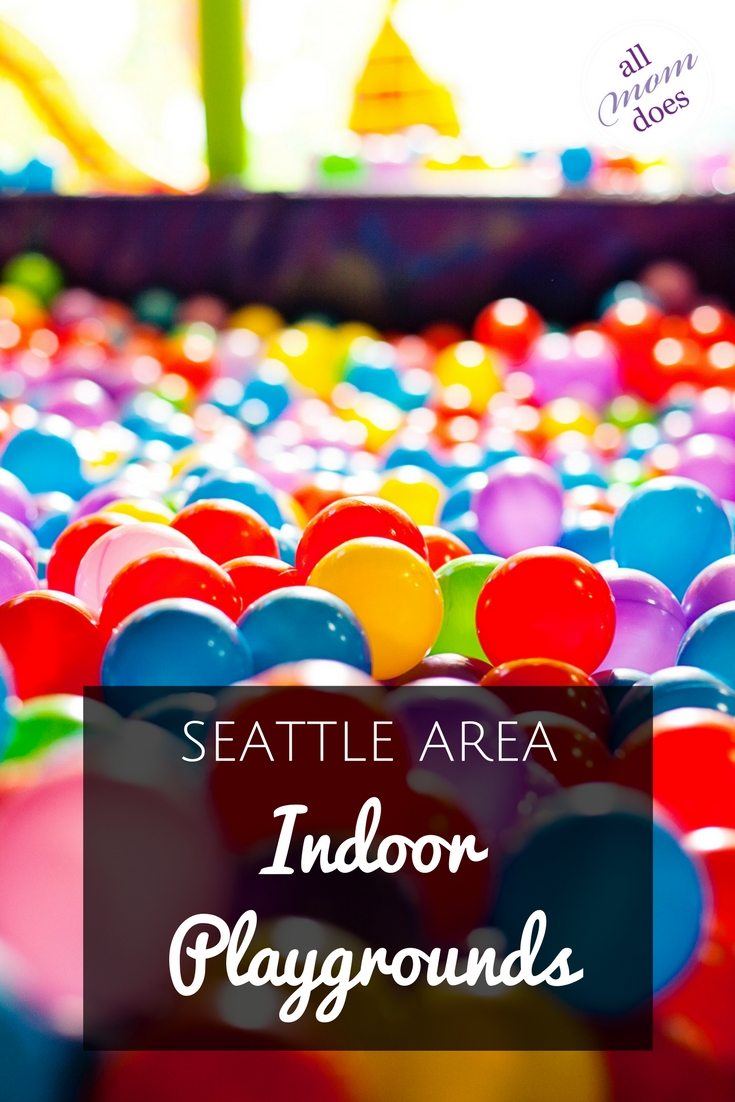 Indoor playgrounds and play places around the greater Seattle area. #indoorplayground