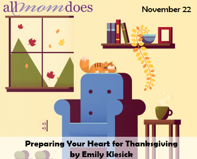 Preparing Your Heart for Thanksgiving