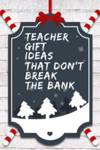 Teacher Christmas gift ideas - cheap teacher gift ideas. #teachergift #christmasgift #teacher