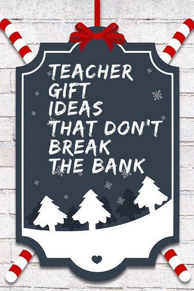 Teacher Christmas Gift Ideas that Won\'t Break the Bank | AllMomDoes