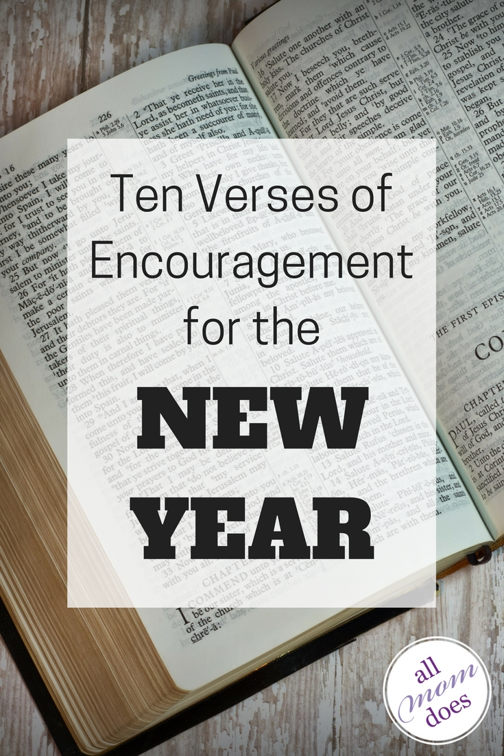 Encouraging Bible verses for the new year #bibleverse #newyear