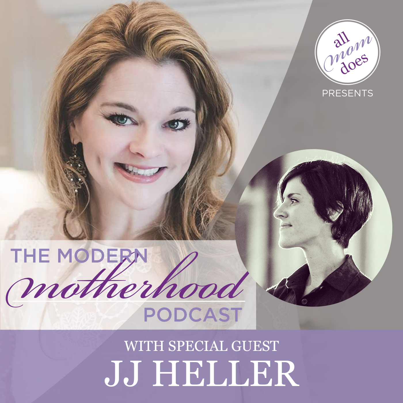 Modern Motherhood Podcast #8: JJ Heller