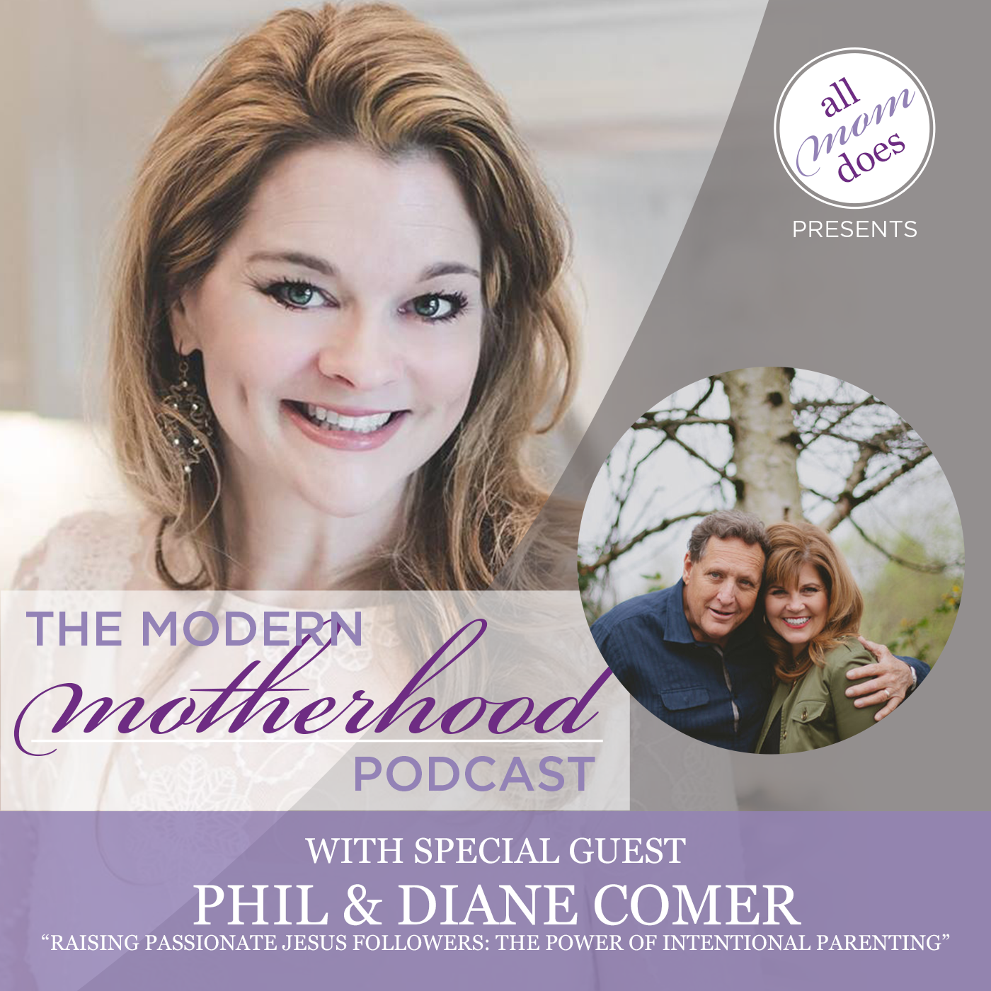 Modern Motherhood Podcast #10: Phil and Diane Comer