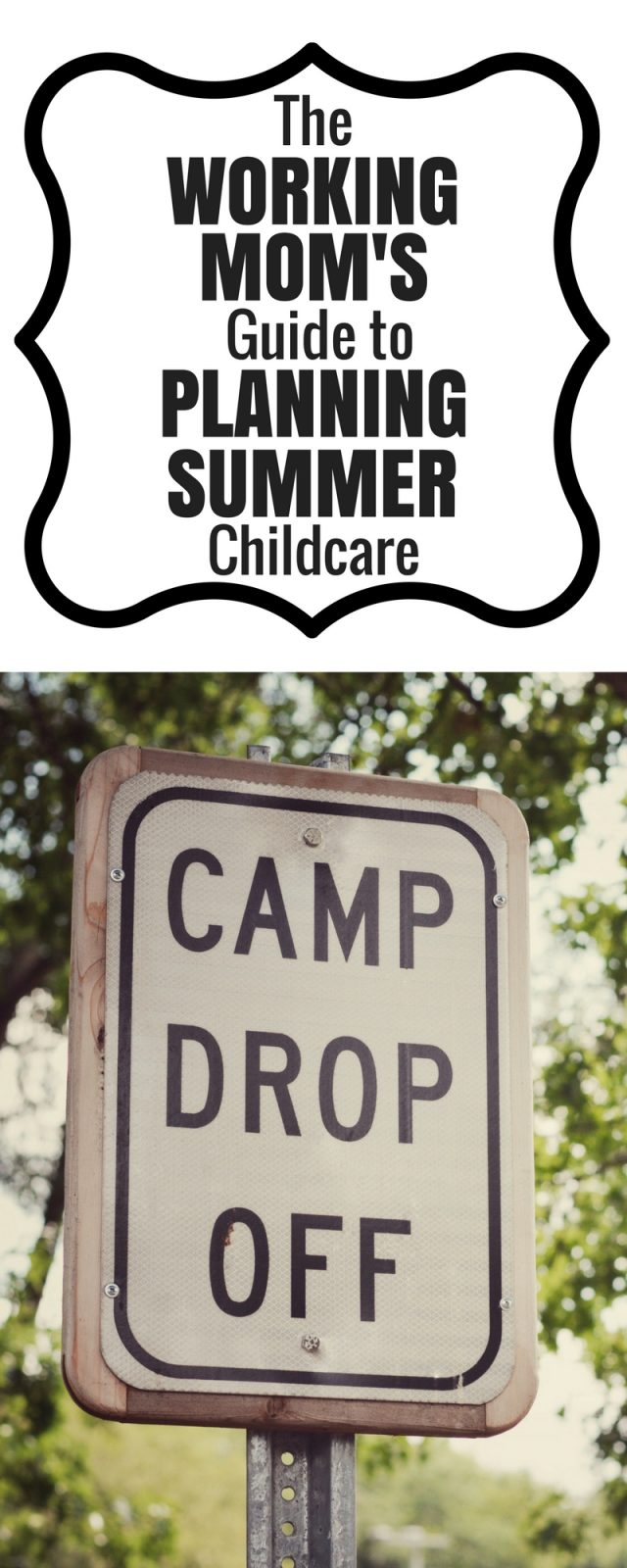 Ideas for working moms who need summer camps or childcare. #workingmom #childcare
