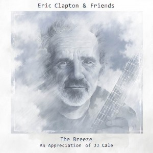 JJ Cale Tribute album coming this July from Eric Clapton & Friends