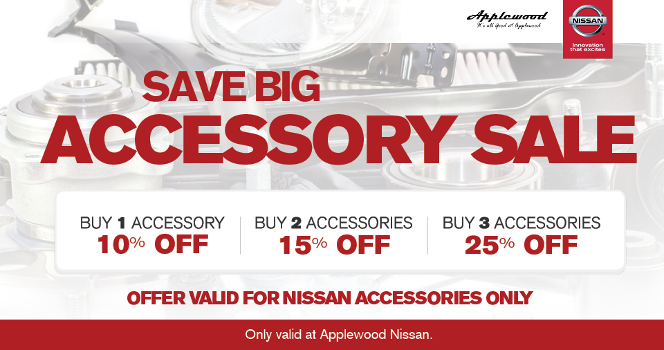 Applewood Nissan wants you to accessorize!