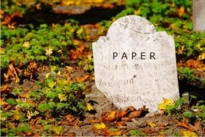 Is Paper Dead?