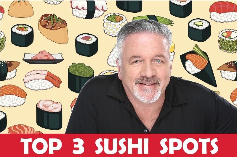 Dean Hill's Top 3 Sushi Spots