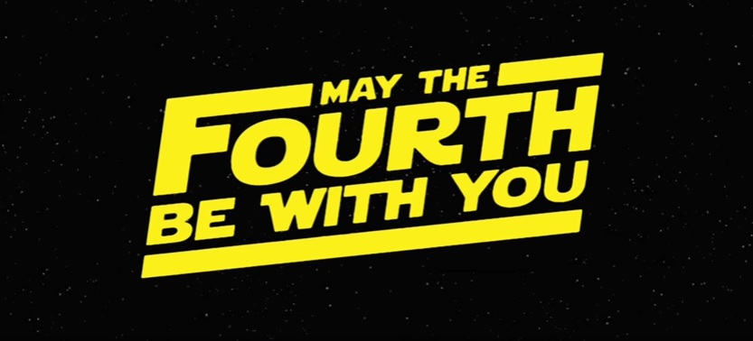 May the Fourth Be With You!!!