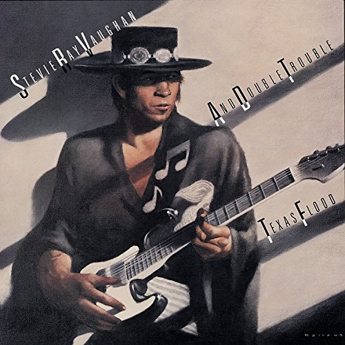 Stevie Ray Vaughan: The Making Of Texas Flood