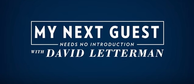 David Letterman... Netflix... 6 shows... starting this Friday!  That is all...
