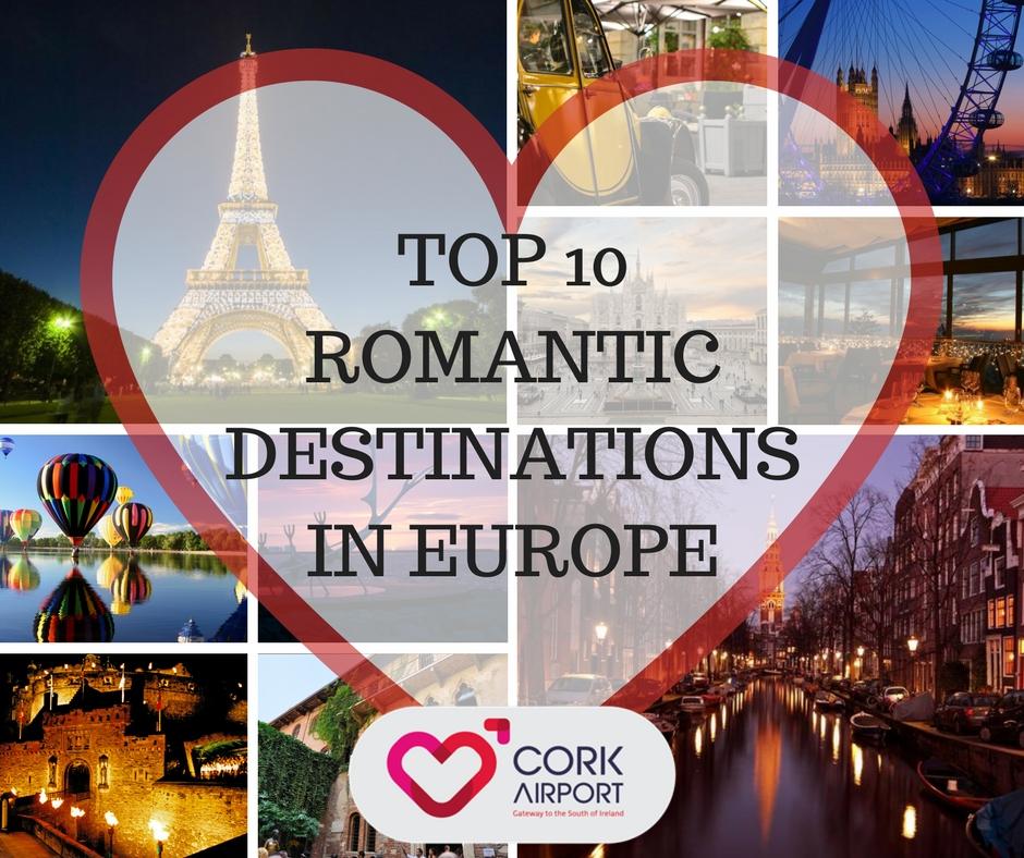 Top 10 Romantic Destinations in Europe