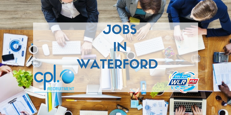 Jobs in Waterford CPL
