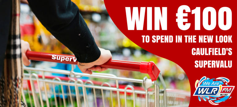 WIN: €100 to spend in the newly revamped Caulfield's SuperValu at the Hypercentre