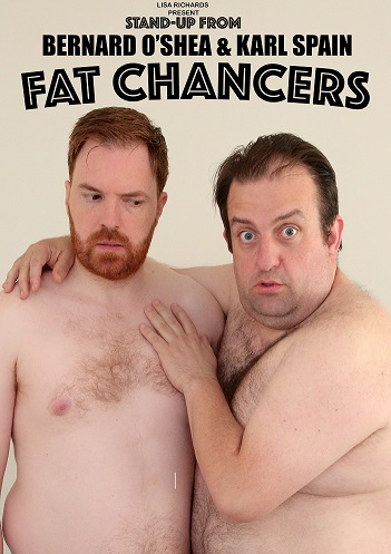 Fat Chancers at The Theatre Royal