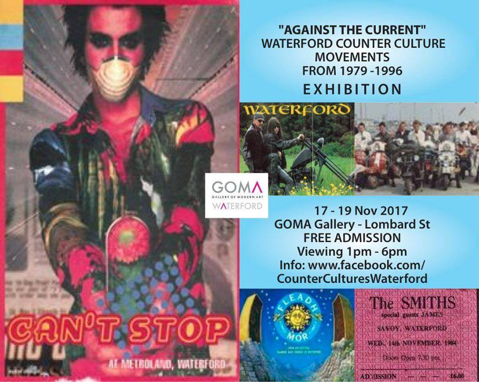 Waterford's Countercultures 1979-1996 Exhibition 17th-19th November