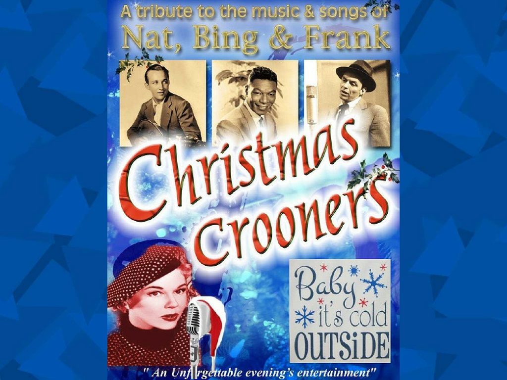 Christmas Crooners at The Theatre Royal