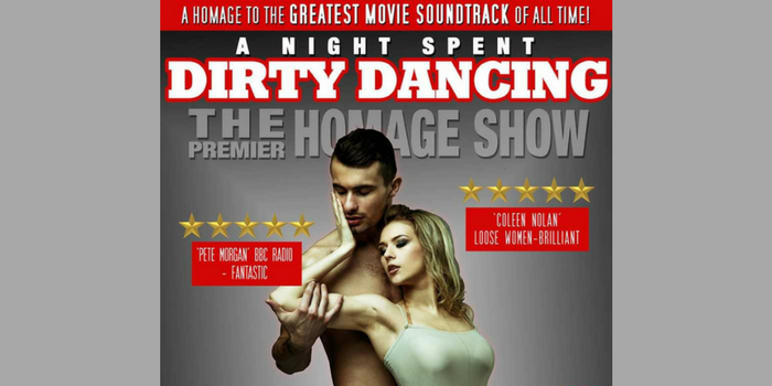 A Night Spent Dirty Dancing at The Theatre Royal