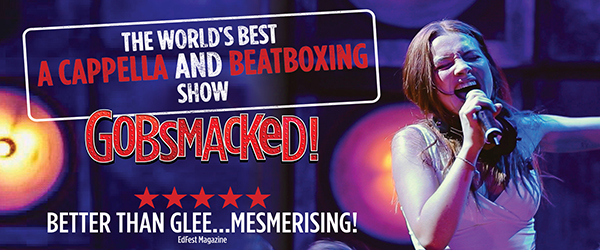 Win tickets to see Gobsmacked: The World's Best A Cappella and Beatboxing Show!