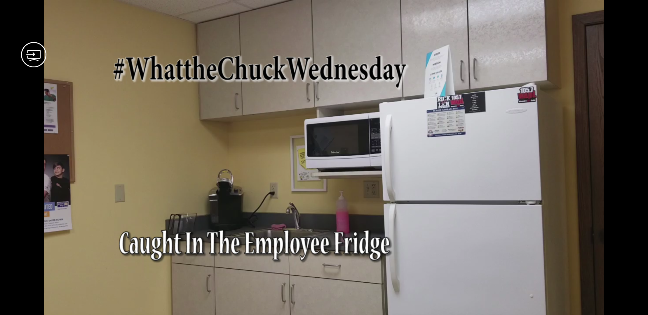 #WhattheChuckWednesday - Caught In The Employee Fridge