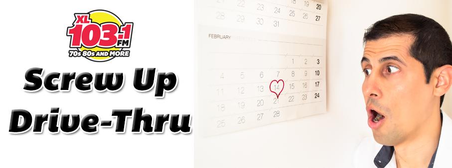 Valentine's Day Screw Up Drive-Thru