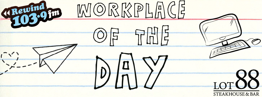 Feature: http://www.rewind1039.ca/workplace-of-the-day/