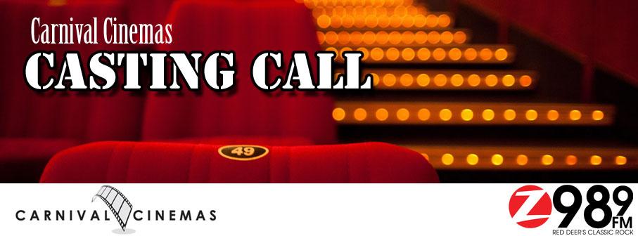 Carnival Cinemas Casting Call