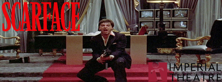 Retro Film Series – Scarface at the Imperial Theatre
