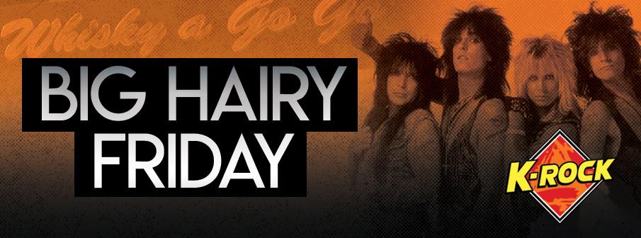 Big Hairy Friday