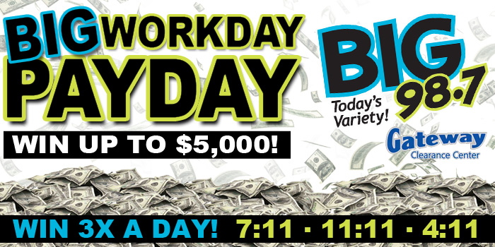 Feature: http://www.big987.com/big-98-7-workday-payday-is-back/