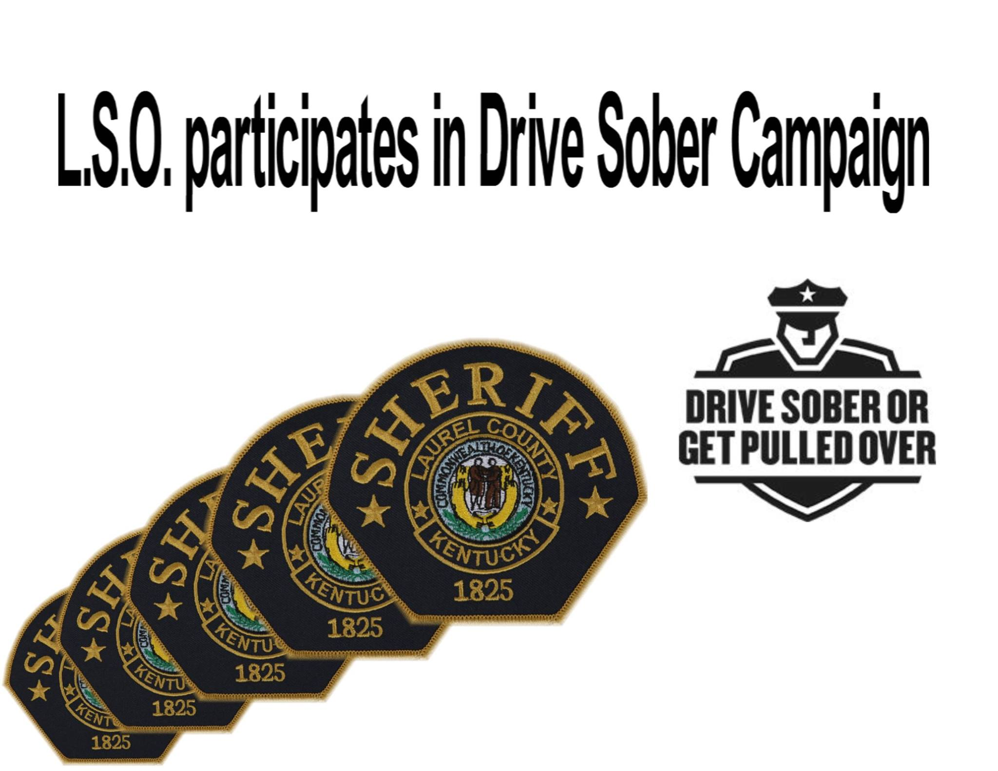 Laurel Co Sheriff Drive Sober