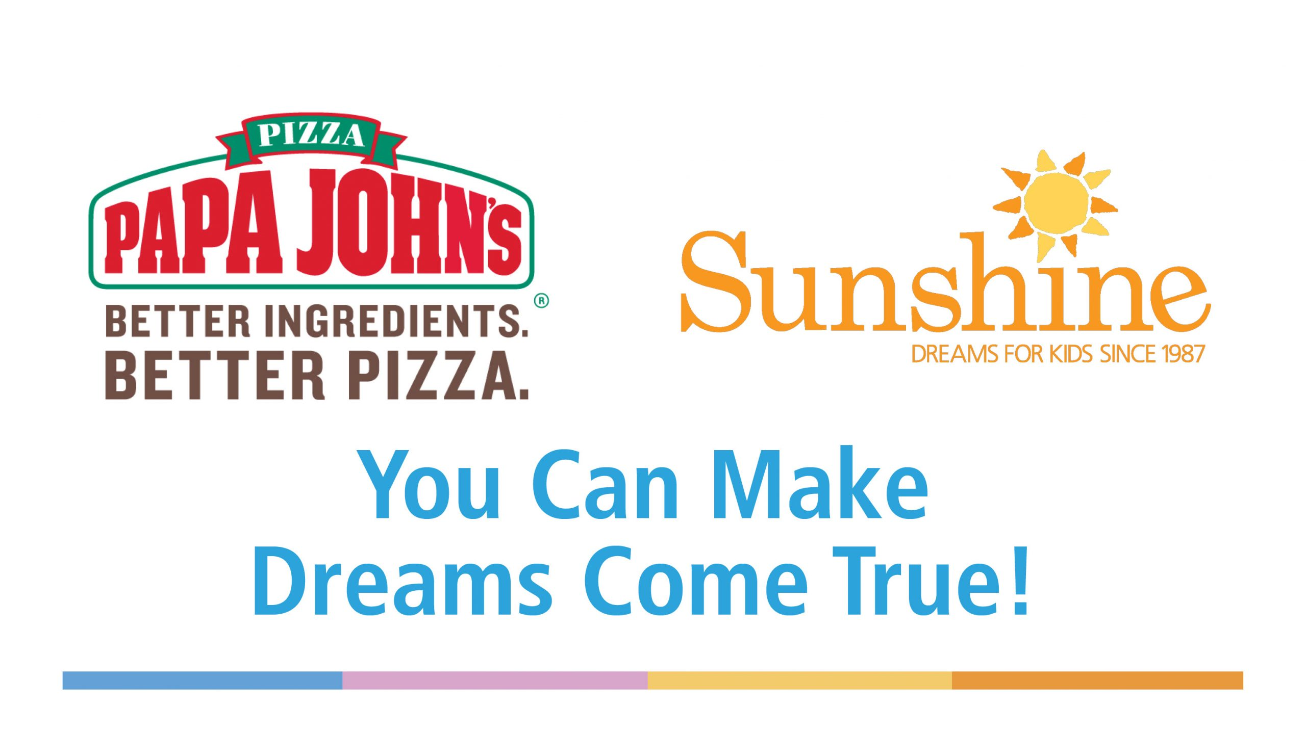Papa Johns Dreams for Kids Day