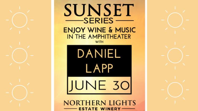 Northern Lights Estate Winery's Sunset Series: Daniel Lapp