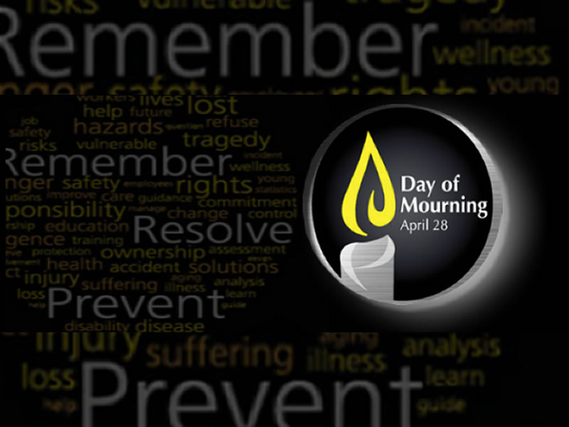 April 28th, a Day to Honour Those Killed or Injured on the Job