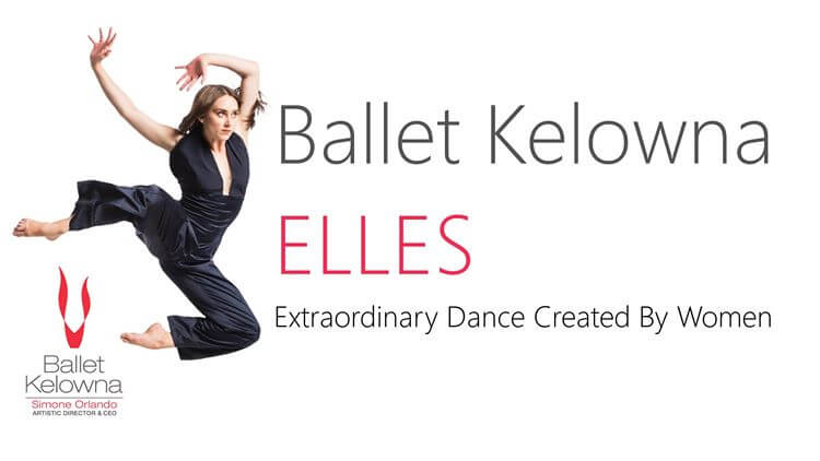 Judy Russell Presents: Elles: Extraordinary Dance Created by Women
