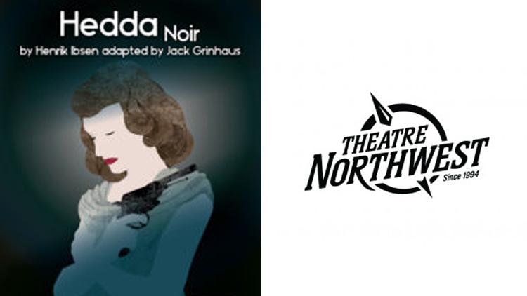 Theatre Northwest: Hedda Noir