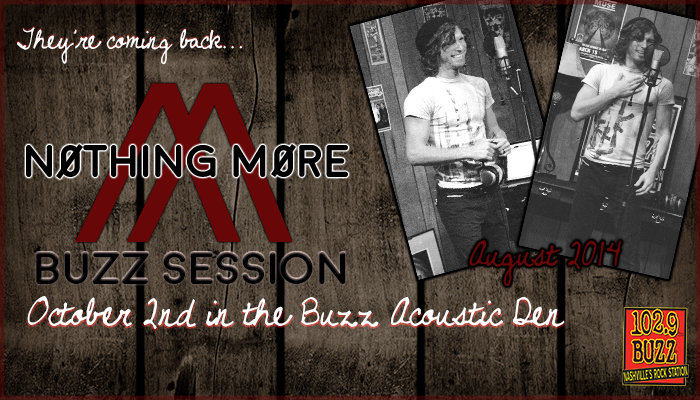 nothing-more-buzz-session
