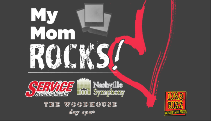 Feature: http://www.1029thebuzz.com/my-mom-rocks